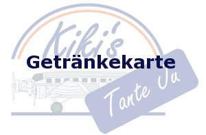 Restaurant Walldorf Getränkekarte Kiki's Tante Ju